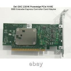 Dell Emc 235nk Poweredge Pcie Ssd Nvme Extender Express Contrôleur Adaptateur De Carte